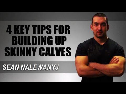 Calf Training For Mass: 4 Tips To Build Skinny Calves - YouTube