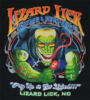 "Lizard Lick Towing.  HATE to even post this fake TV show but it is filmed about 2 miles from my house.  Don't even know anybody that watches it.  In PA riding in a charity poker run and one of the ""biker"" had on a hoodie from here.  Said his wife ordered it off the internet cause he watched the show.  LOL"