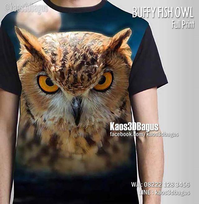 Kaos BURUNG HANTU, Kaos OWL, Buffy Fish Owl, Kaos ANIMAL, Kaos3D, Kaos GAMBAR BINATANG, https://www.facebook.com/kaos3dbagus, WA : 08222 128 3456, LINE : Kaos3DBagus