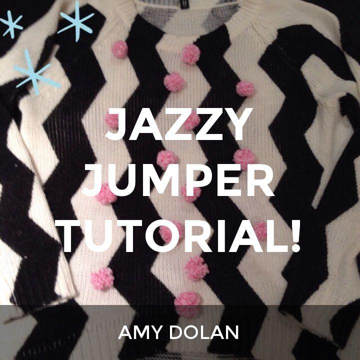 JAZZY JUMPER TUTORIAL!: a How.Do DIY original