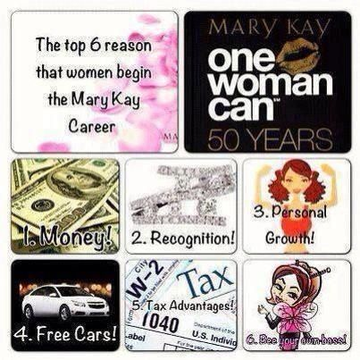 6 great reasons to start Mary Kay! contact me and find out how!