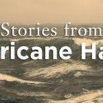 Stories from Hurricane Hazel