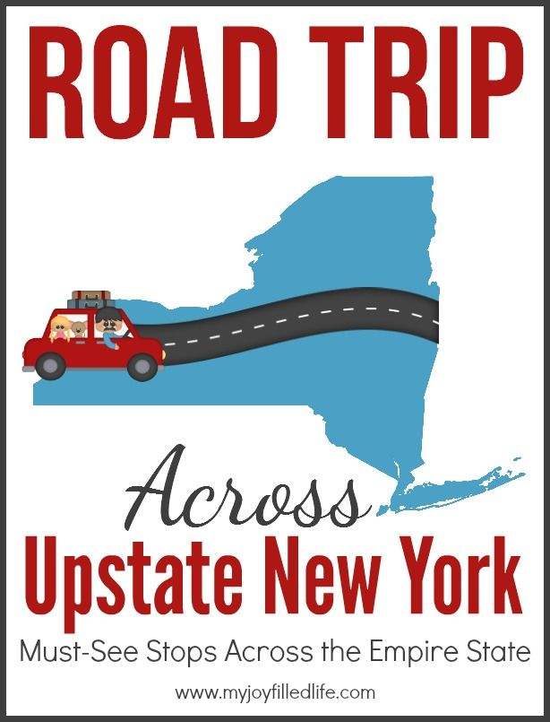 Road Trip Across Upstate New York - My Joy-Filled Life