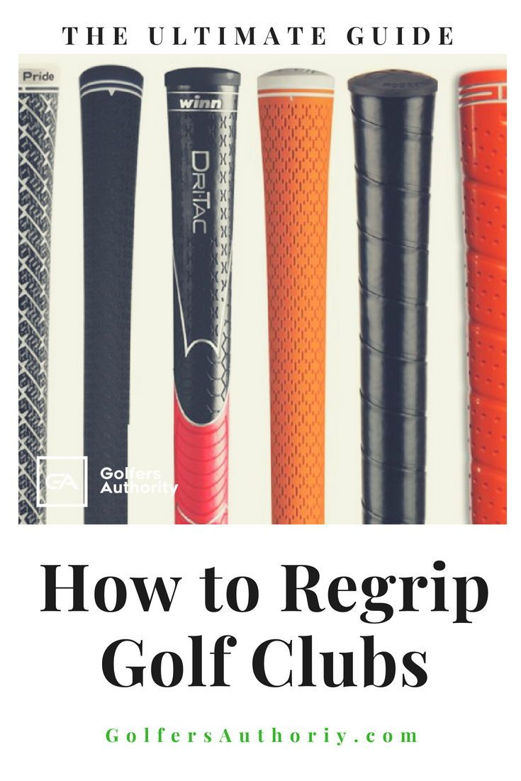 How To Regrip Golf Clubs In Less Than 5 Minutes Infographic Golf Grip Golf Clubs Golf Rules