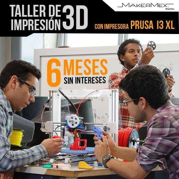 Te invitamos a nuestro taller de modelado e impresión 3D -Costo de $2,199 M.N. más I.V.A. -Taller gratis en la compra de una impresora prusa i3 o prusa i3XL a meses sin intereses con tu tarjeta de crédito Banamex. -5 y 6 de diciembre en León, Guanajuato