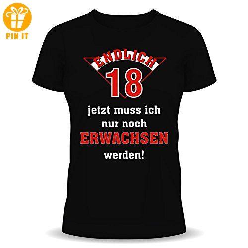 Fun T-Shirt zum Geburtstag: Endlich 18 - jetzt muss ich nur noch erwachsen werden! L - T-Shirts mit Spruch   Lustige und coole T-Shirts   Funny T-Shirts (*Partner-Link)