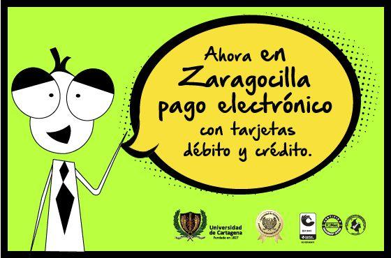 Ahora Pagos Eléctrónicos en Zaragocilla. #Unicartagena #PagosElectrónicosPSE #Zaragocilla