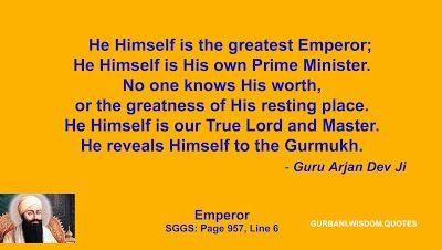 GURBANI.WISDOM.QUOTES (SGGS): Quote 207/286 - Guru Arjan Dev Ji (Emperor/ PM)