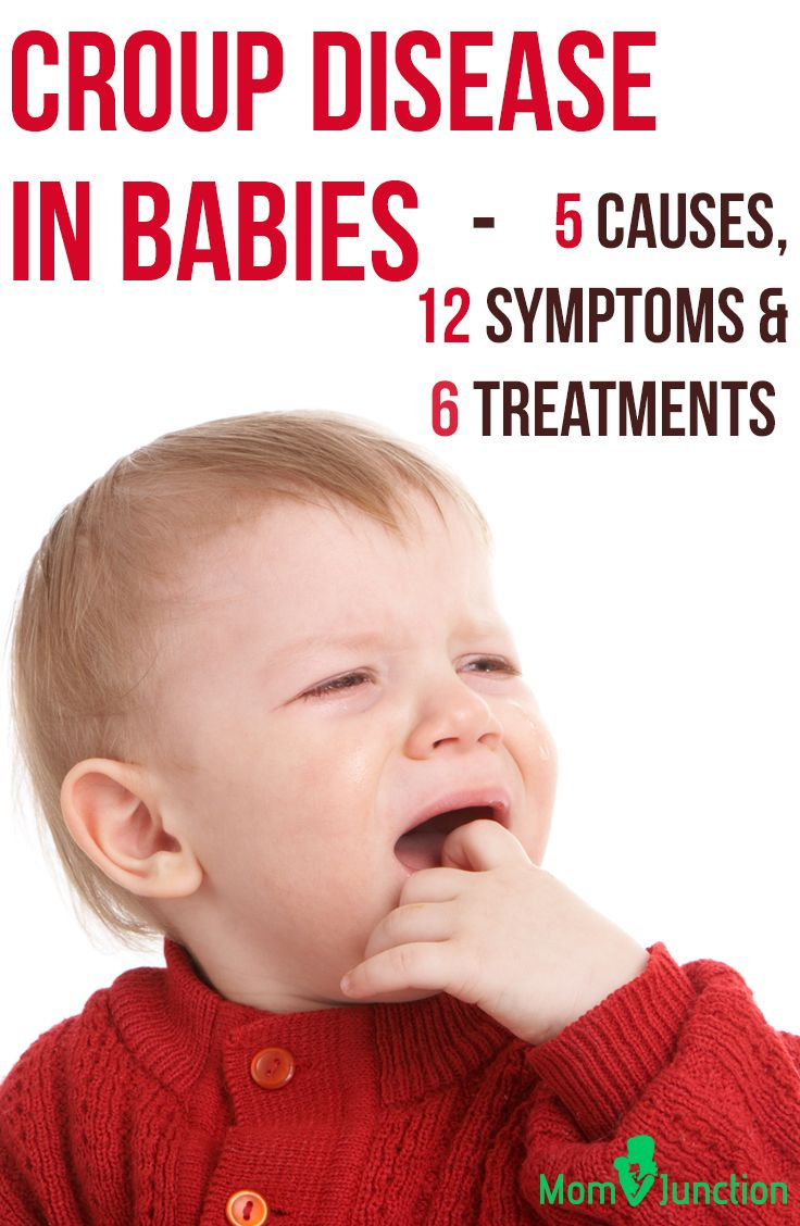 Croup Disease In Babies - 5 Causes, 12 Symptoms & 6 Treatments You Should Be Aware Of