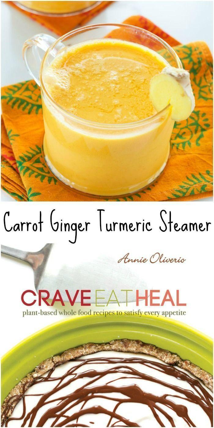 Carrot Ginger Turmeric Steamer (or Chiller) from Crave Eat Heal