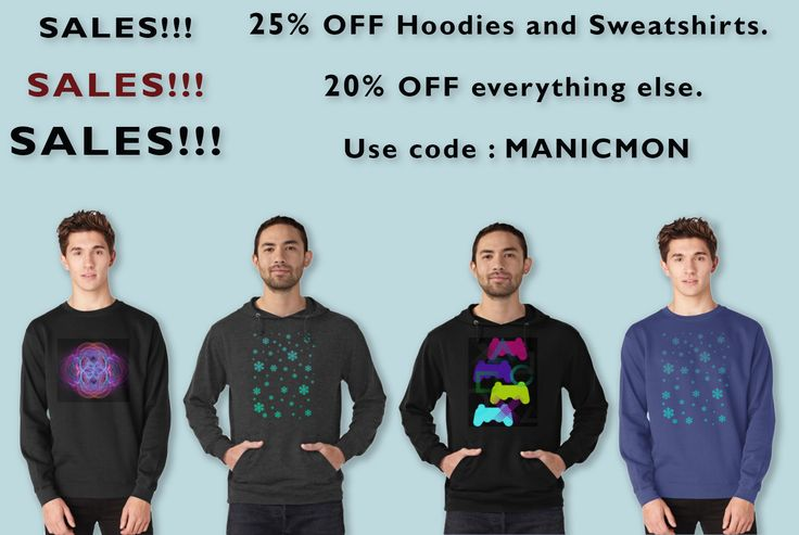Sales 25% Off Hoodies and Sweatshirts & 20% Off everything else !!! Use code : MANICMON #sales #sales25% #sales20% #discount #hoodies #sweatshirt #clothing #menfashion #gifts #giftsforhim #christmasgifts #familygifts #nerdgifts #gamergifts # homegifts #redbubble #emilypigou