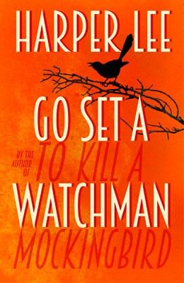 Go Set A Watchman (Jul)