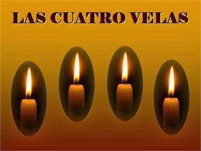CORTAS HISTORIAS CON MORALEJA: LAS CUATRO VELAS!  ...  La esperanza es un yelmo p...