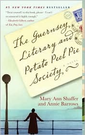 The Guernsey Literary and Potato Peel Pie Society. My sister made me