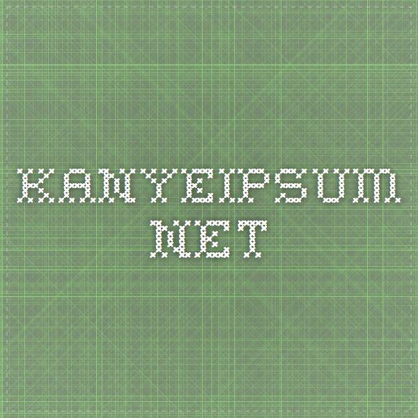 kanyeipsum.net