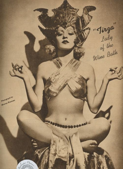 """Tirza (Lee DuVall) - Tirza was billed at the """"Lady of the Wine Bath"""" because her most famous routine featured her bathing in a wine fountain. May 1940 issue of IT magazine."""