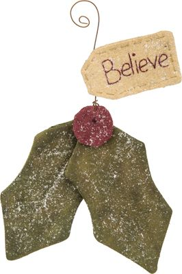 Item # 28085 | Ornament - Believe Holly | Primitives by Kathy