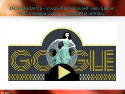 Devendra Darda Latest Updates : Devendra Darda - Google has honoured Hedy Lamarr w...