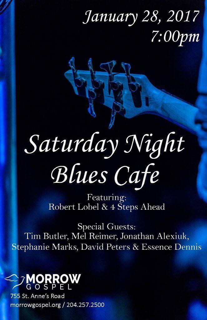Saturday Night Blues Cafe At Morrow Gospel