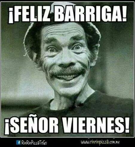 Señor viernes!