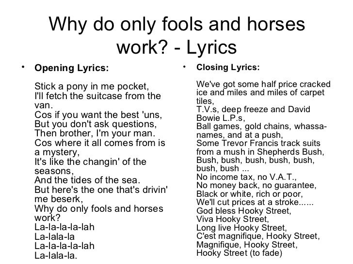 Looking For The Lyrics To Why Do Only Fools And Horses Work Here Is Classic Version A Broadcast Special