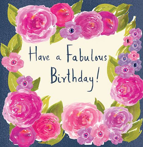 Happy Birthday - fabulous - floral