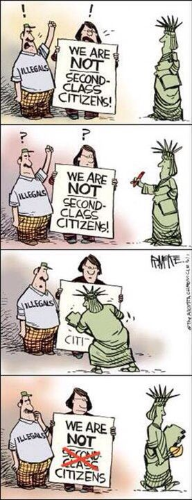 Sooooo true...... Why is this so difficult for liberals to understand. Illegal immigrants are criminals. Remember, there has ALWAYS been a legal path to become an American! And when someone followd that path, they don't usually want to turn America into the place they just left!