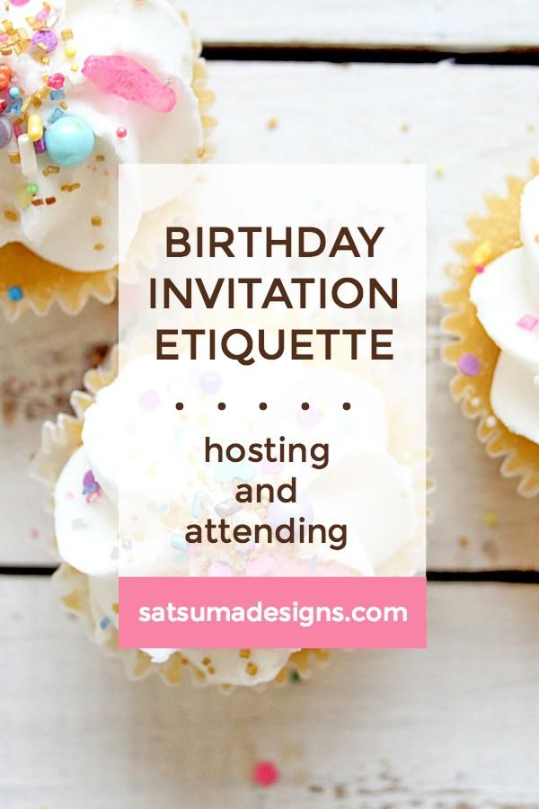 Click Through To Learn The Ins And Outs Of Birthday Invitation Etiquette For Hosting Attending Parties Large Small