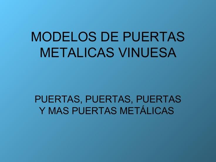 Modelos de puertas metalicas vinuesa vallas y cercados by for Modelos de puertas metalicas