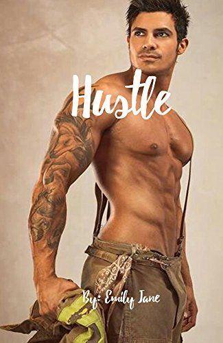 Hustle: A Stepbrother Bad Boy Romance (Pregnant College…