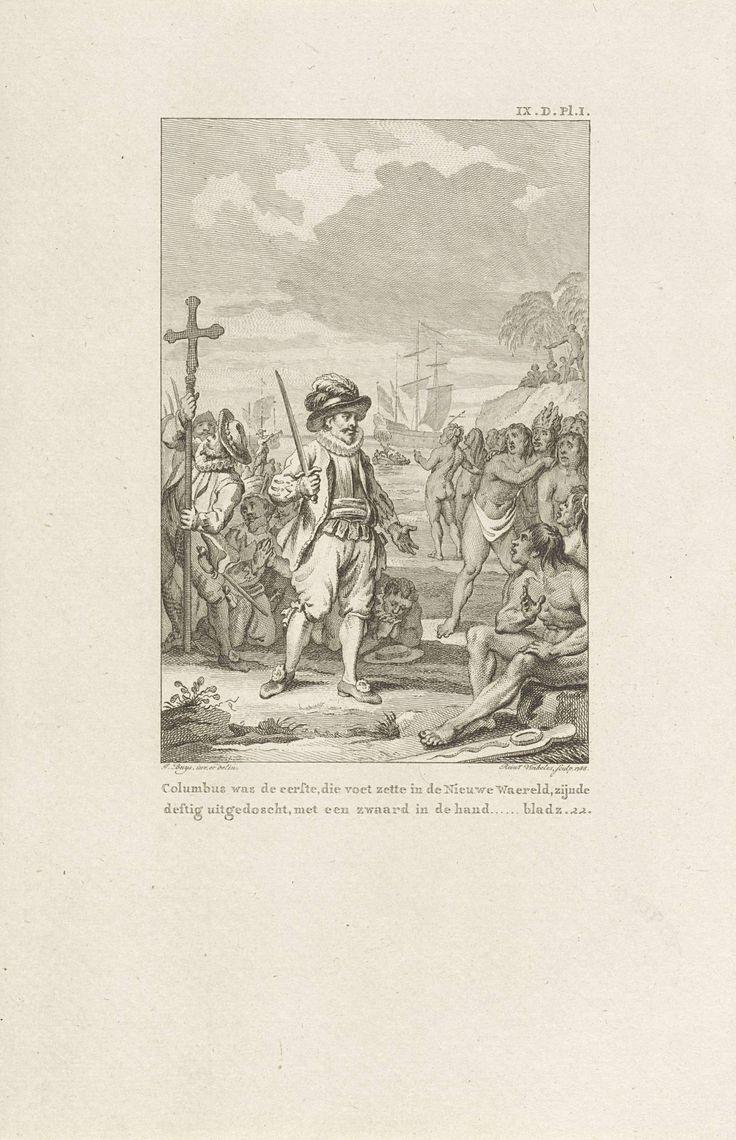 Reinier Vinkeles | Christoffel Columbus komt aan in Amerika, Reinier Vinkeles, 1788 | Christoffel Columbus komt met zijn vloot aan in Amerika. Een paar van zijn mannen richten een kruis op. Rechts de lokale bevolking. Rechtsboven: IX.D.Pl.I. Rechtsonder: Bladz.22.