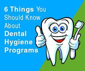 mydentalhygienistschools.com/dental-hygiene-schools/ … 6 Things You Should Know About Dental Hygiene Schools