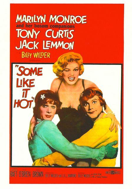 Some Like It Hot. - Marilyn Monroe, Tony Curtis & Jack Lemmon.