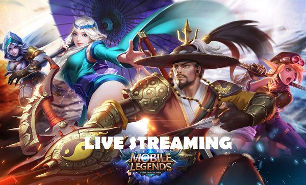 Cara Live Streaming di Mobile Legends Bang Bang Terbaru