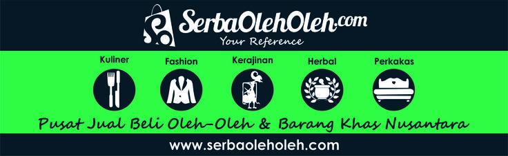Serbaoleholeh.com Situs jual beli pertama khusus oleh-oleh dan produk khas Nusantara.