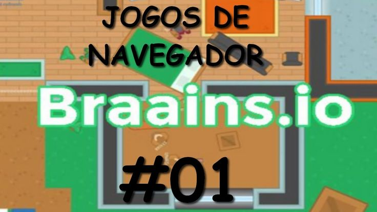 ►🎮 BRAAINS.IO ◄ JOGOS DE NAVEGADOR (BROWSER) #01