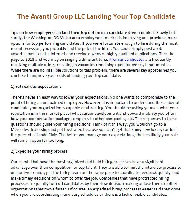 The Avanti Group LLC Landing Your Top Candidate - Tips on how employers can land their top option in a candidate driven market  Main Site: http://avantigroupllc.com/