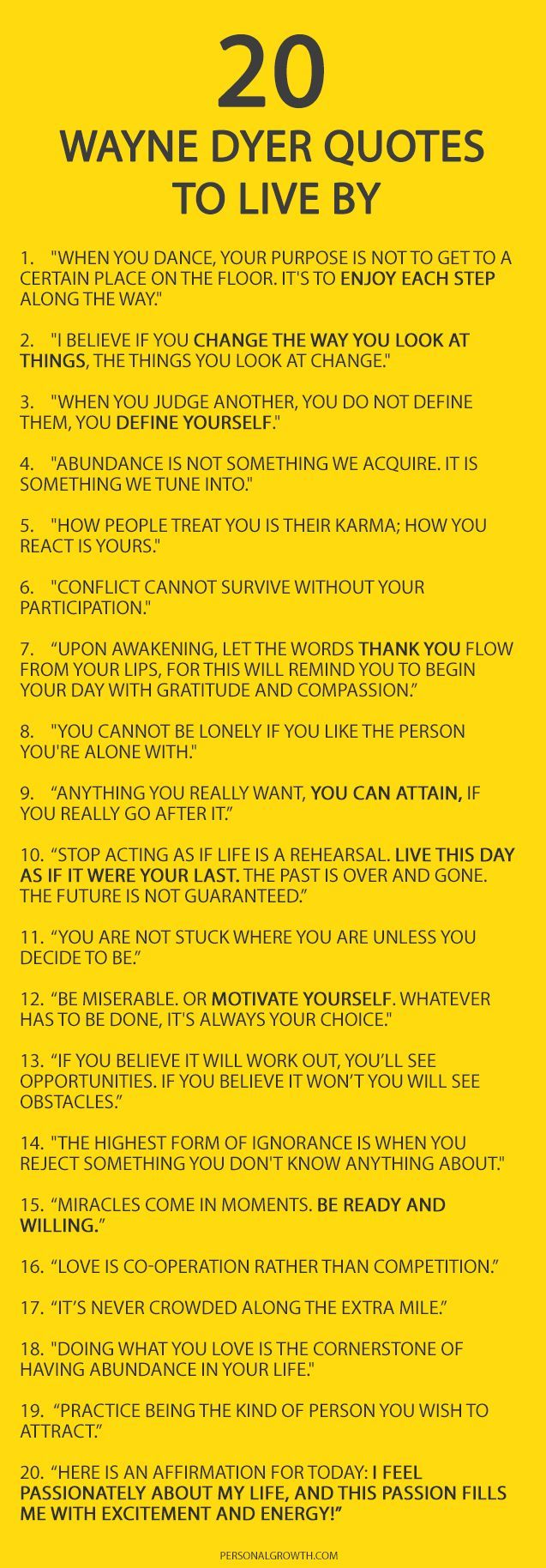 20 Things Wayne Dyer Wanted You To Know- One of my favorite life guides was Dr Wayne W. Dyer.  May he rest in peace.:
