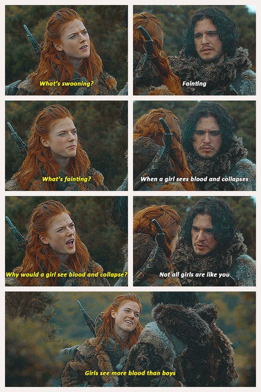 Oh Ygritte - GAME OF THRONES I don't watch game of thrones but TRUTH.