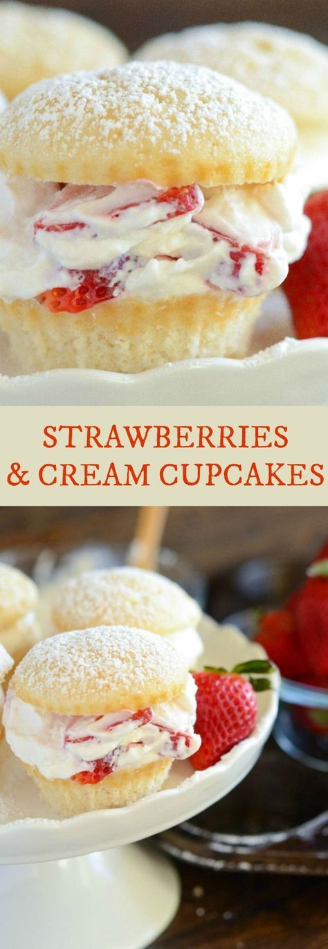 Strawberries and Cream Cupcakes: Light fluffy white cupcakes are filled with juicy fresh strawberries and sweet whipped cream