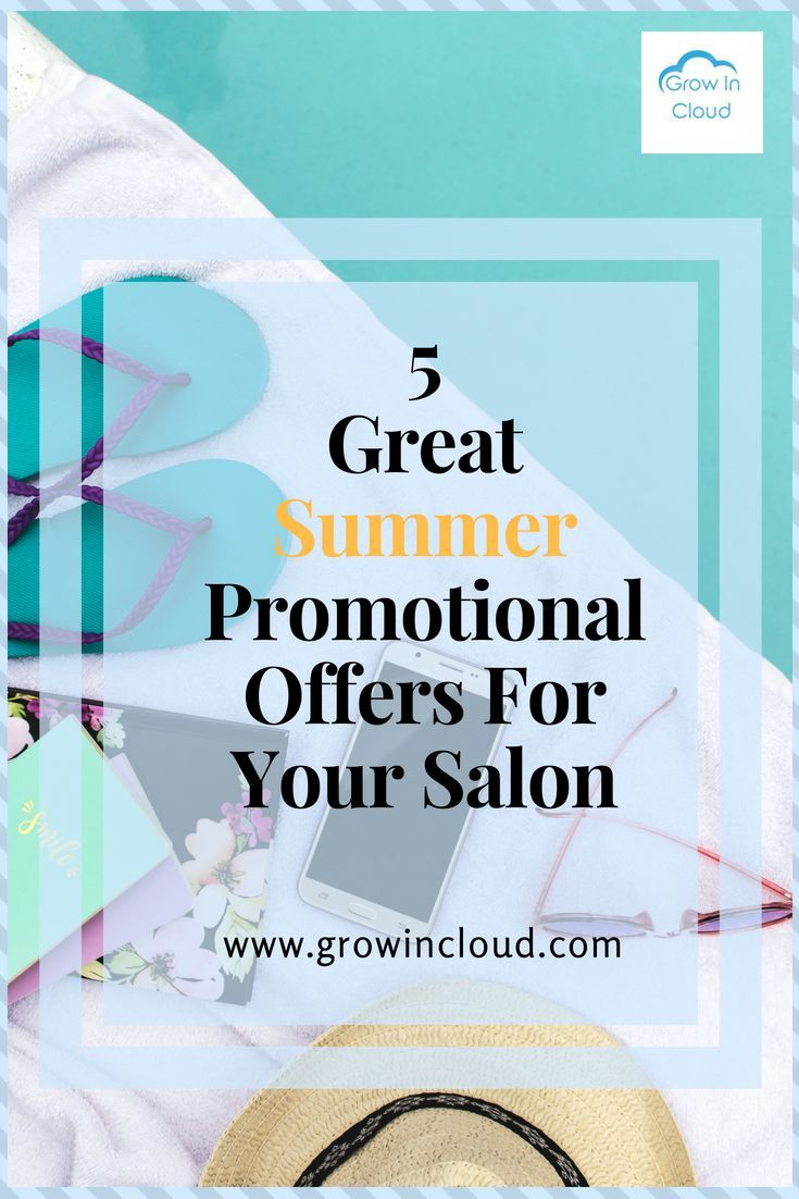 17 Great Summer Promotional Offers for Your Salon  Salon promotion