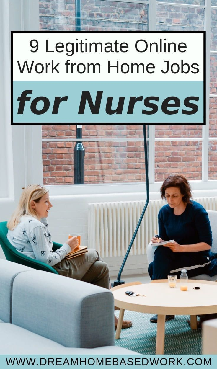 9 Legitimate Healthcare Work From Home Jobs For Nurses Nursing