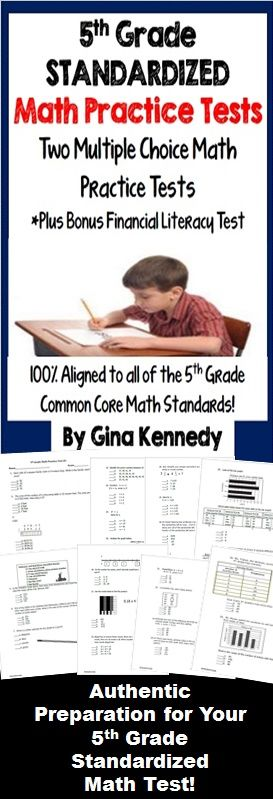 TWO 5th Grade Standardized Math Practice Tests, 42- Question 5th Grade Multiple Choice Math Practice Tests, Plus Bonus 5th Grade Financial Literacy Test. Aligned to the Common Core Math Standards, but excellent practice for most math curricular.   I have prepared two 42 question standardized math practice tests, plus a 10 question bonus 5th Personal Finance/Literacy Test. $