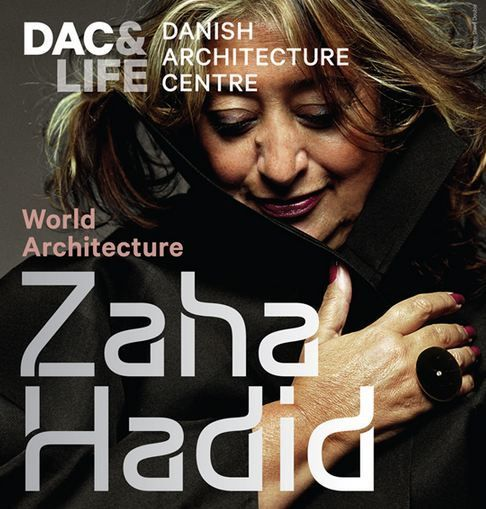 'Zaha Hadid – World Architecture Exhibition'