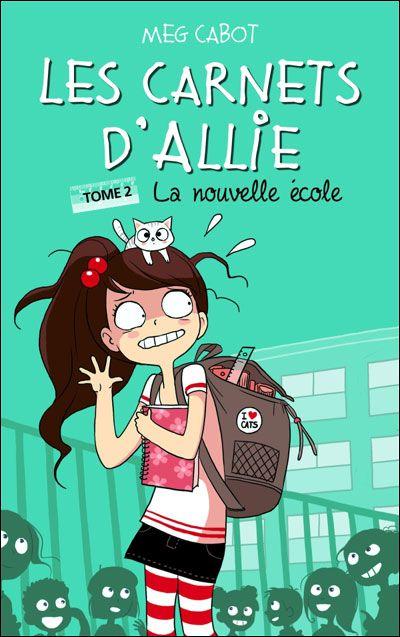 Le carnet d'Allie tome 2