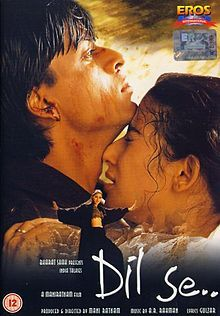 Dil Se (1998) Hindi Shahrukh Khan and Manisha Koirala. I will never forget the shocking ending,