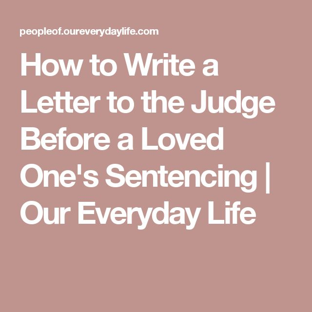 how to write a judge a letter The content of the letter you write may vary to a certain extent, but essentially the process is the same first the letter will need to be addressed properly and set up.