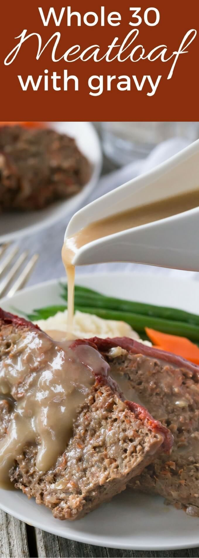 Whole 30 Meatloaf recipe with tasty gravy style sauce! You can use turkey, beef, or pork and make meatloaf muffins too, it's also gluten free and paleo.