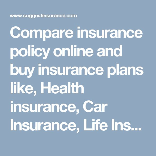Compare insurance policy online and buy insurance plans like, Health insurance, Car Insurance,  Life Insurance. Instant policy comparison