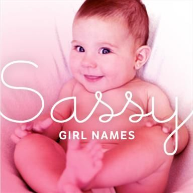 For your little fiery girl-to-be: some sassy baby girl name ideas. Like mother like daughter :)